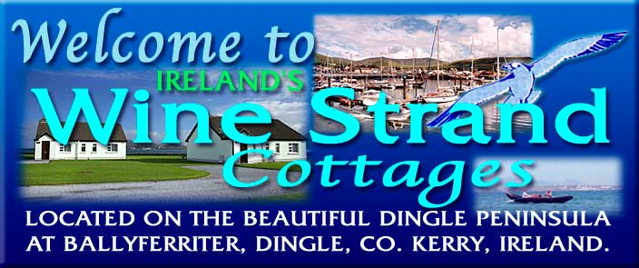 Ireland's Wine Strand Cottages at Ballyferriter, Dingle, Co. Kerry.